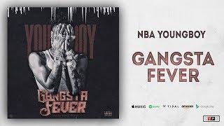 NBA Youngboy - Gangsta Fever