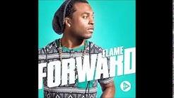 Flame Forward Move Forward feat Jai 09