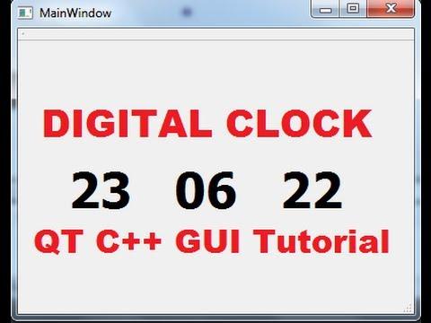 QT C++ GUI Tutorial 26- Creating Digital Clock by using QTimer and  QDateTime in QT