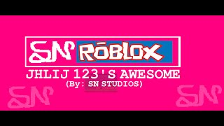AWESOME von SN ROBLOX- JHLIJ123