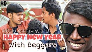 Happy New Year 2018 With Beggars | BKLOL AddA thumbnail