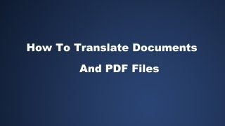 How Translate Do Ents And Pdf Files