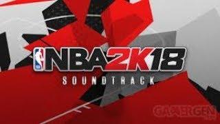 Soundtrack NBA 2K18 EN DESCRIPTION