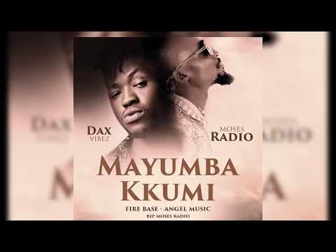Mayumba Kkumi - Dax Vibez Ft Mowzey Radio