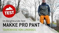 Im Bergfreunde-Test: Die Makke Pro Pants von Lundhags
