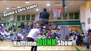 Reemix & Chris Staples Halftime DUNK Show! Video
