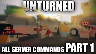 All Unturned 3.0 SERVER COMMANDS - PART 1