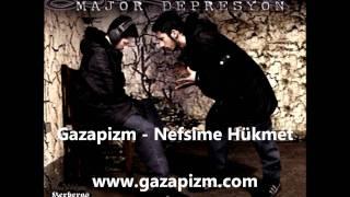 Gazapizm - Nefsime Hükmet Video