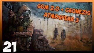 Stalker SGM 2.0 + Geonezis + Atmosfear 3 Прохождение - Часть #21[Сканеры и Охота на Бюреров]