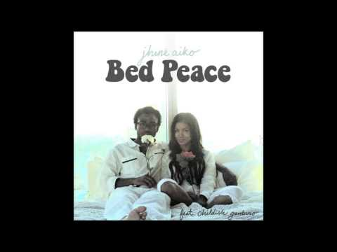 Bed Peace - Jhene Aiko feat. Childish Gambino
