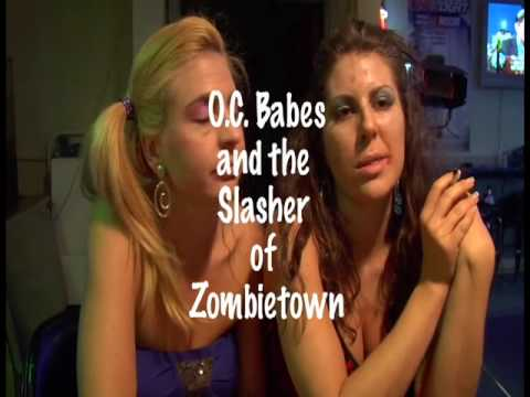 OC Babes and the Slasher of Zombietown Trailer