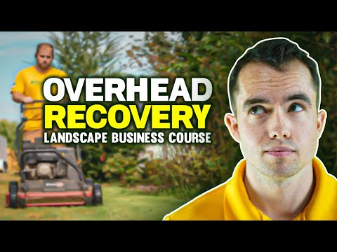 Overhead Recovery  |   Landscape Business Course