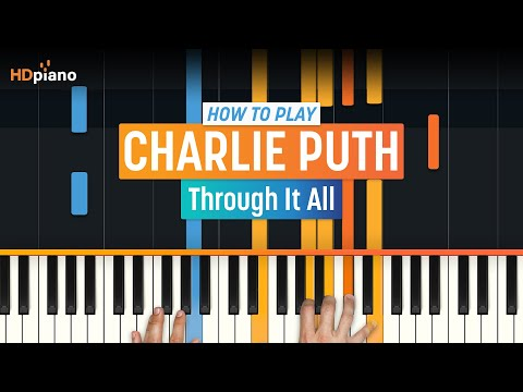 Through it all lyrics charlie puth chords
