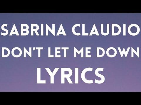 Sabrina Claudio - Don't Let Me Down (feat. Khalid) Lyrics / Lyrics Video