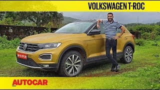 EXCLUSIVE: VW T-Roc India Review - Premium Compact Family Crossover | First Drive | Autocar India