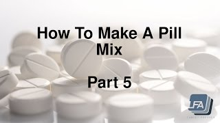 How to make a Tablet Pill mix for a Press 5
