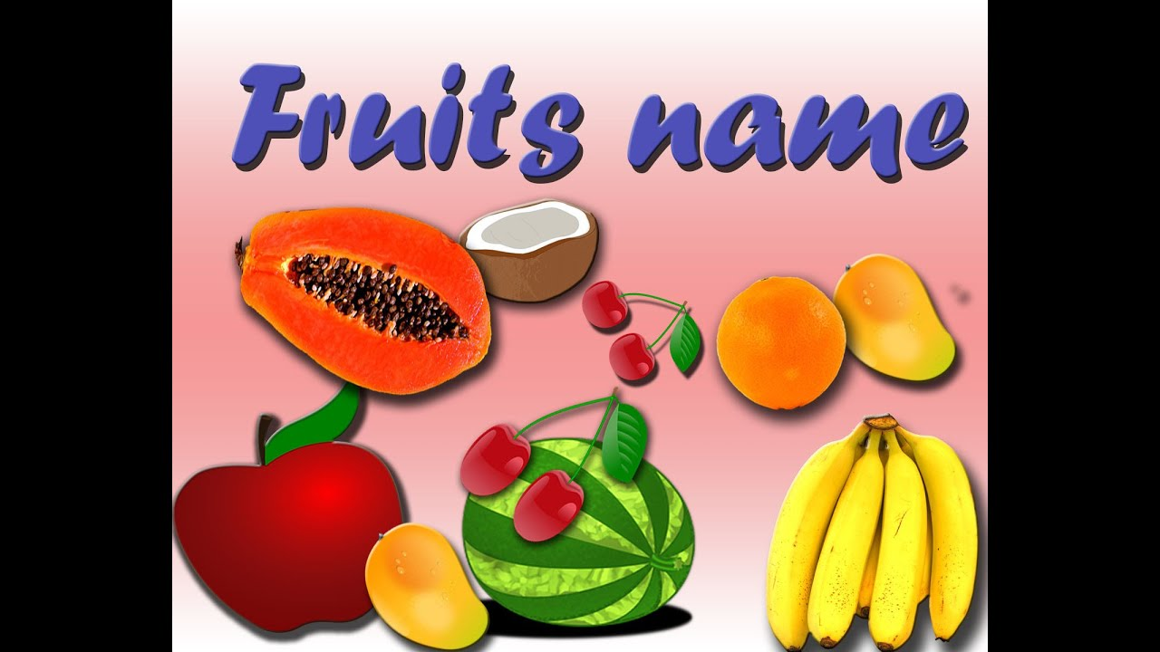 English vocabulary for kids - fruits name - YouTube