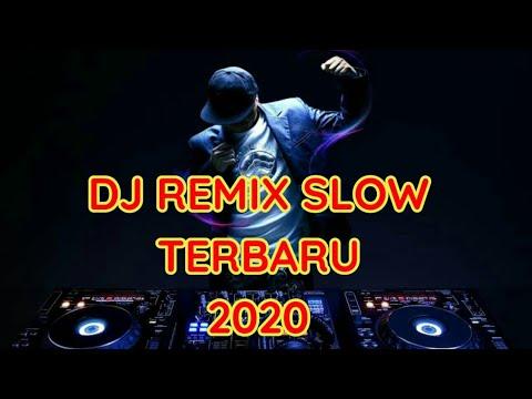 dj-remix-slow-terbaru-2020