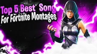 TOP 5 BEST SONGS FOR YOUR FORTNITE/GAMING MONTAGES IN 2019(NO COPYRIGHT STRIKE)