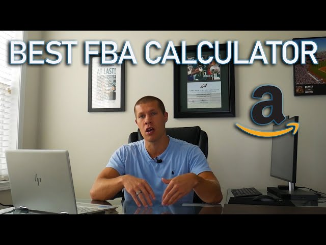 The Best FBA Calculator for Amazon Sellers