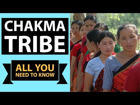 चकमा जनजाति विवाद Chakma Tribe controversy in Arunachal Pradesh Tripura Assam Mizoram & Bangladesh