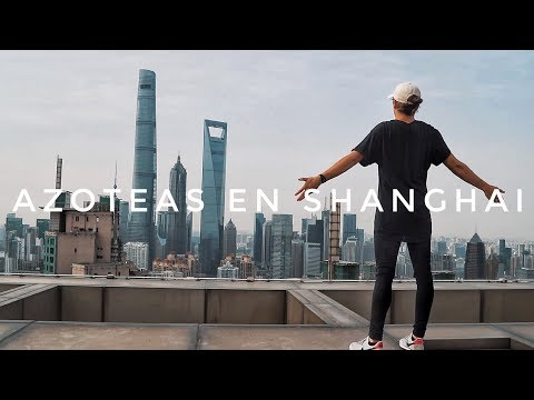 The China Vlog - Day 7 / Rooftopping shanghai, 2ºbiggest building in the world !