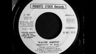 Rhapsody in Blue - Walter Murphy