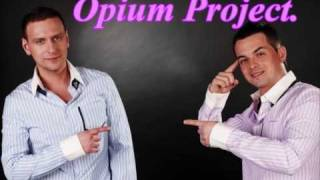 Opium Project не Обижу