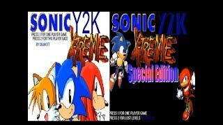 Sonic: Fan Games/Hacks 90: Sonic Y2K Extreme