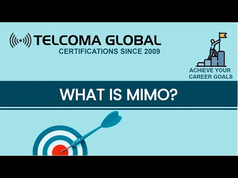 What Is MIMO? Antenna Technology For Wireless Mobile Communications - By TELCOMA Global