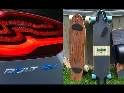 Geared Up: Chevy Bolt EV and electric skateboards