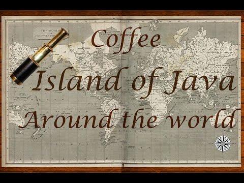 Coffee around the World- The Island of Java