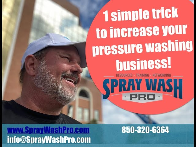 1 simple trick to increase your pressure washing business