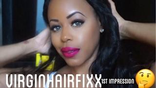 1st Impressions & Wig Install w/ VIRGINHAIRFIXX