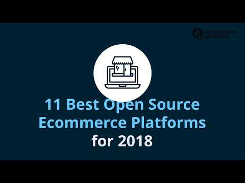 11 Best Open Source and Free Ecommerce Platforms  - What Are Open Source platforms?
