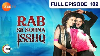 Rab Se Sona Ishq - Watch Full Episode 102 of 6th December 2012