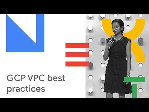 VPC Deep Dive and Best Practices (Cloud Next '18)