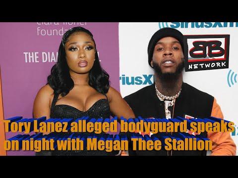 Tory Lanez alleged bodyguard speaks on night with Megan Thee Stallion