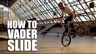 How To Vader Slide (How To Vader Footjam) - Как Сделать Вэйдер Слайд | Школа Bmx Online #43