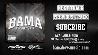 BAMA BOYS - RIDE HIGH (HQ Audio)