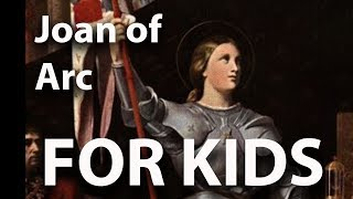 Joan of Arc for Kids