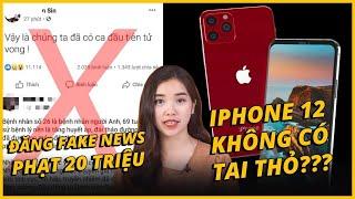 AEUPDATE: ĐĂNG TIN FAKE SẼ BỊ PHẠT 20 TRIỆU - iPHONE 12 SẼ KHÔNG CÓ TAI THỎ??