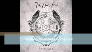 Someday Somewhere Somehow.wmv