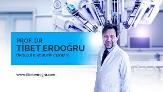 Prostat Kanserinde Erken Teşhisin Önemi - Prof. Dr. Tibet Erdoğru