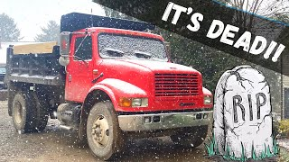 Dump Truck Repair and Maintenance. (Died Right when I needed it!)