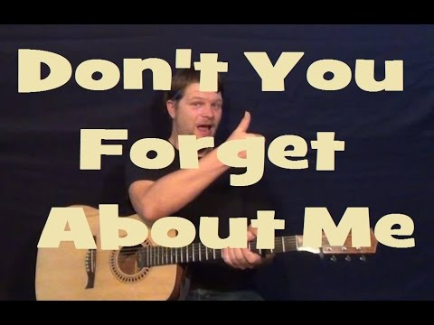 Dont You Forget About Me Simple Minds Easy Guitar Lesson Strum