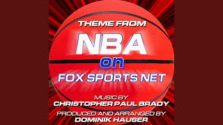 NBA On Fox - Theme from the Fox Sports News Series (Christopher Paul Brady)