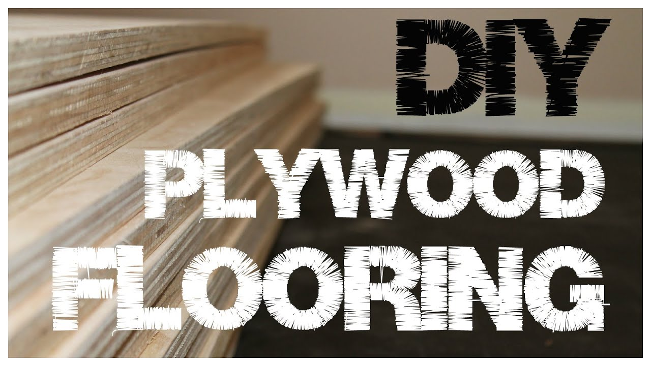 Plywood flooring an inexpensive alternative to hardwood floors 1 plywood flooring an inexpensive alternative to hardwood floors 1 youtube solutioingenieria