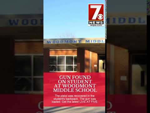 GUN FOUND ON STUDENT AT WOODMONT MIDDLE SCHOOL