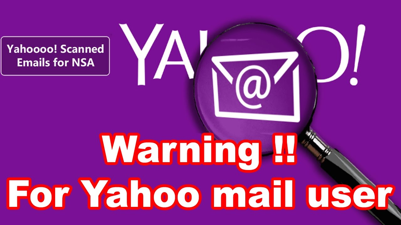 Yahoo secret spy tool for NSA  Warning for yahoo mail user   Must watch all